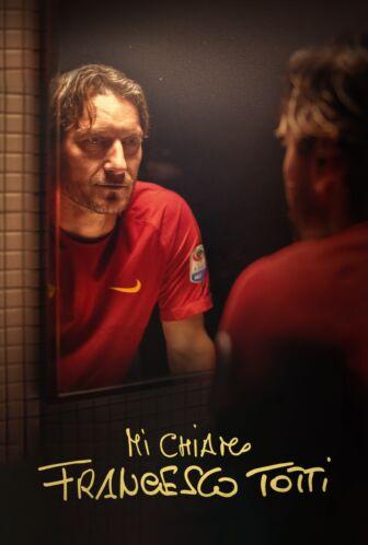 IFFR KINO #35: Mi chiamo Francesco Totti (2021)